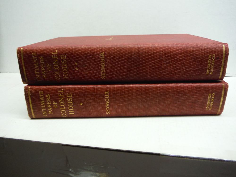 THE INTIMATE PAPERS OF COLONEL HOUSE{TWO VOLUME SET}