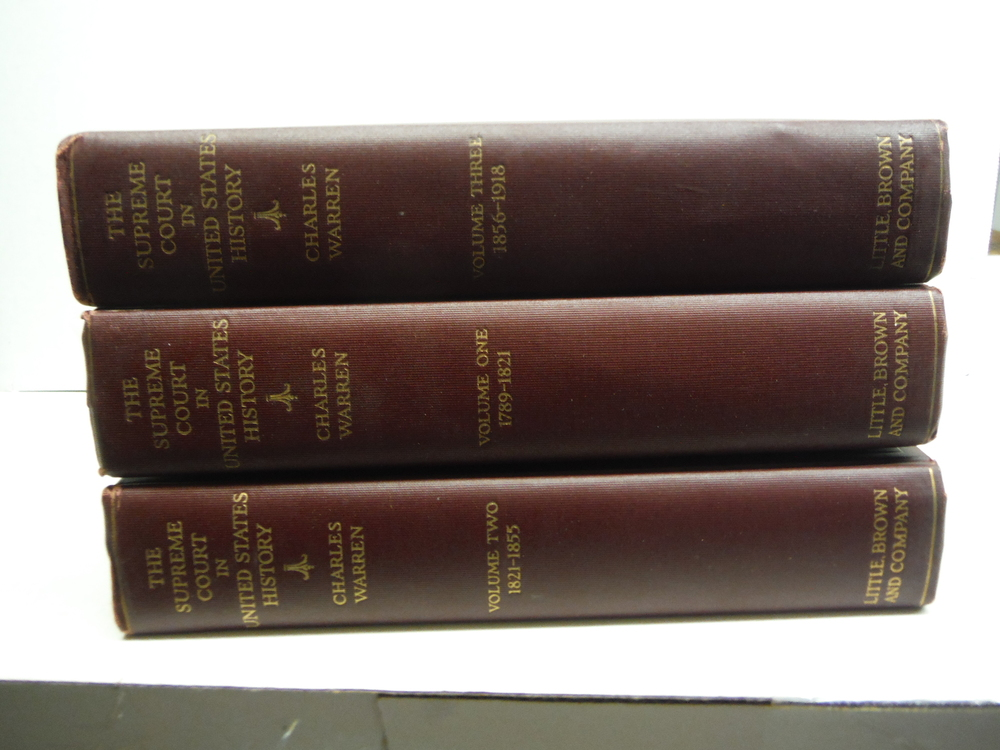The Supreme Court In United States History [3 Volume Set]