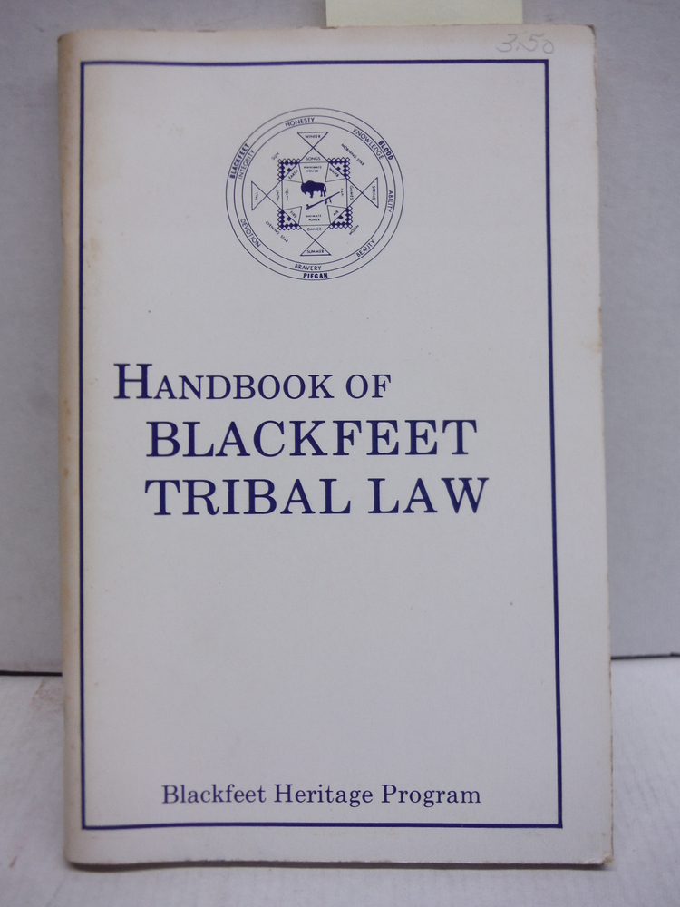 Handbook of Blackfeet tribal law