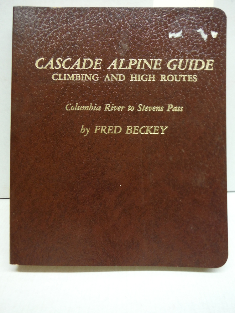 Image 2 of Cascade Alpine Guide Climbing and High Routes: Columbia River to Stevens Pass; S