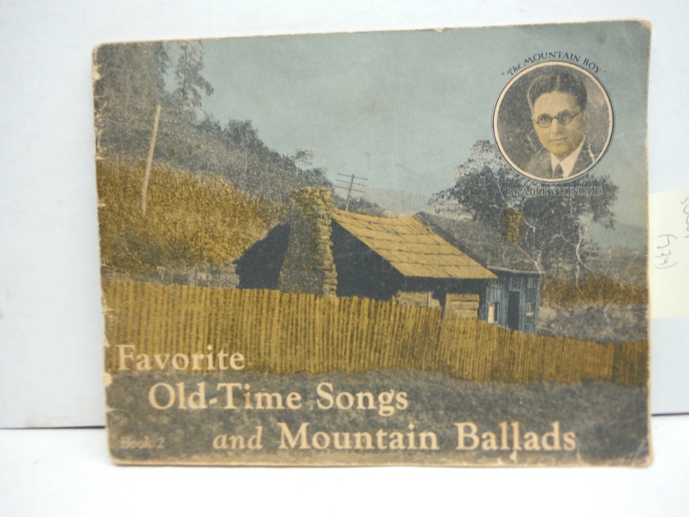 Favorite Old-time Songs and Mountain Ballads, Book 2