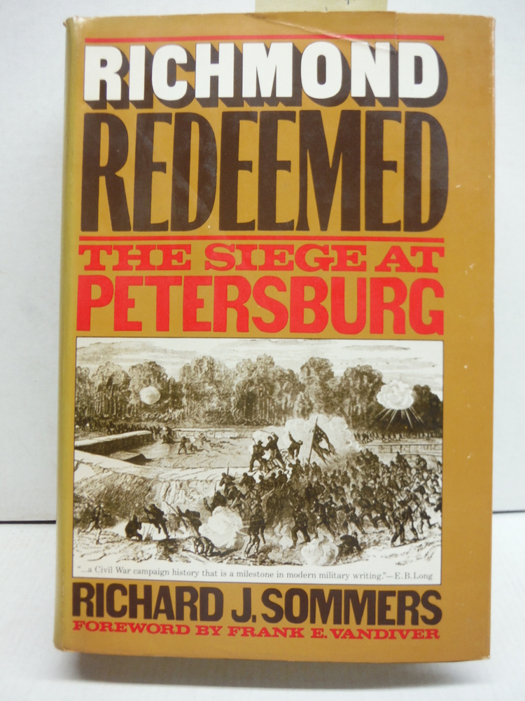 Image 0 of Richmond Redeemed: The siege at Petersburg
