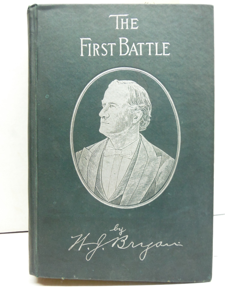 The First Battle: A Story of the Campaign of 1896- Together with a Collection of