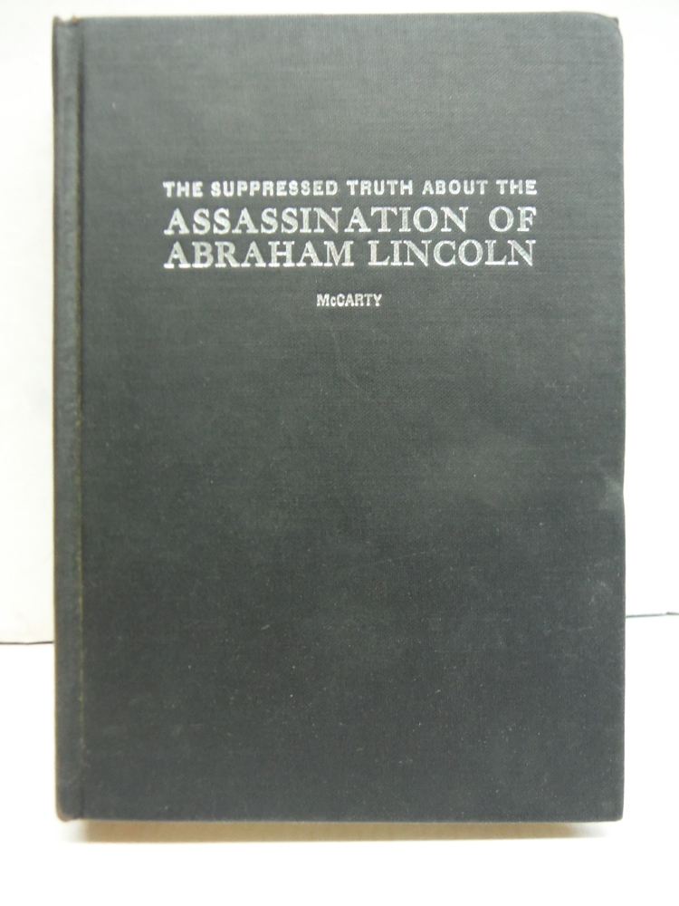 Image 0 of The Suppressed Truth About The Assassination Of Abraham Lincoln