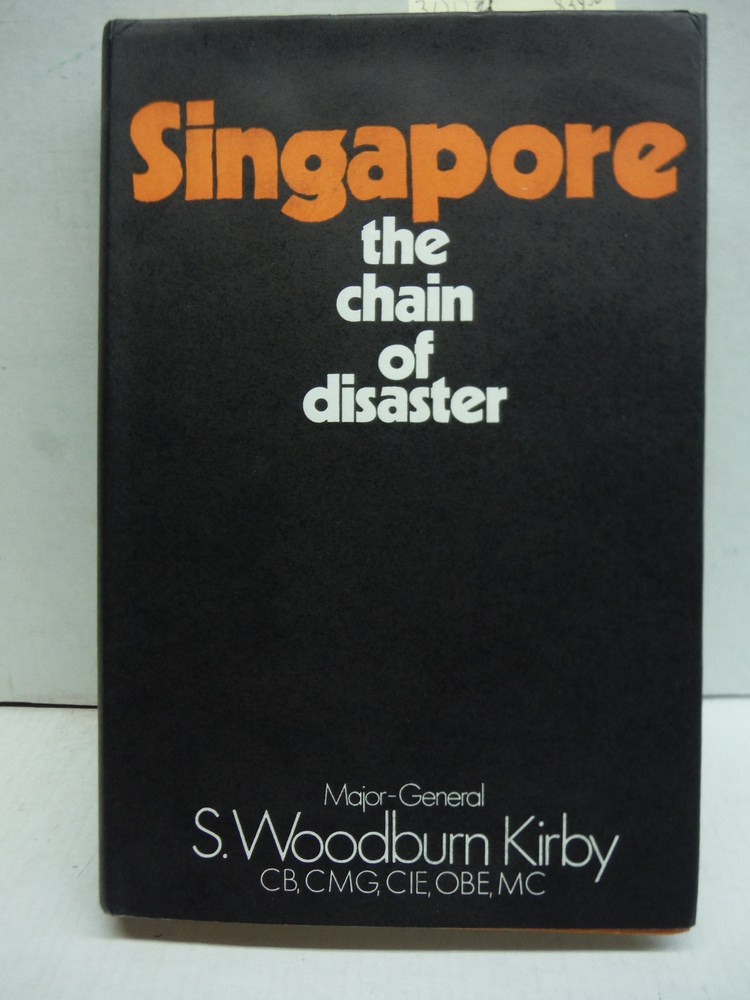Image 0 of Singapore: the chain of disaster