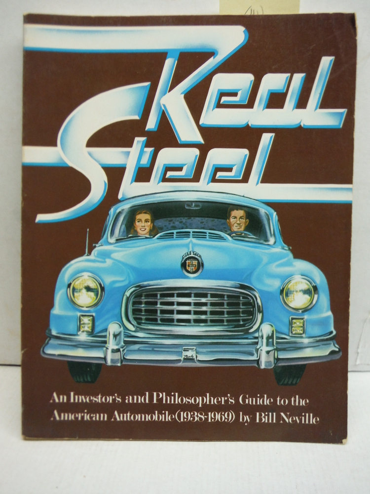 Image 0 of Real Steel: An Investor's and Philosopher's Guide to the American Automobile (19