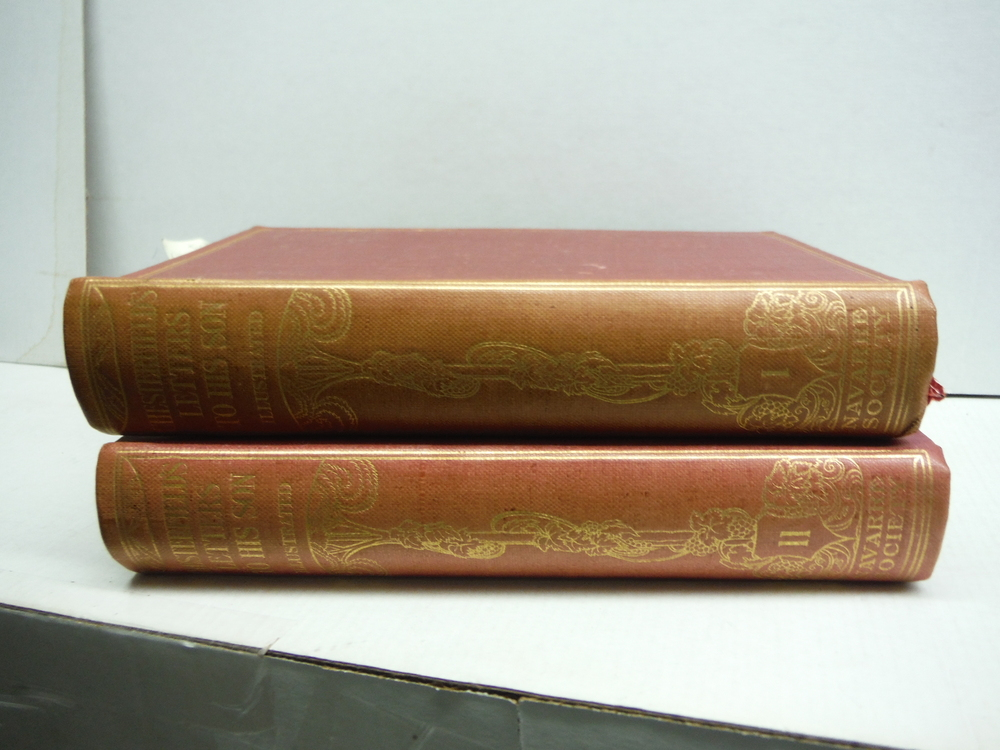 Letters to his Son by the Earl of Chesterfield. On the Fine Art of becoming a Ma