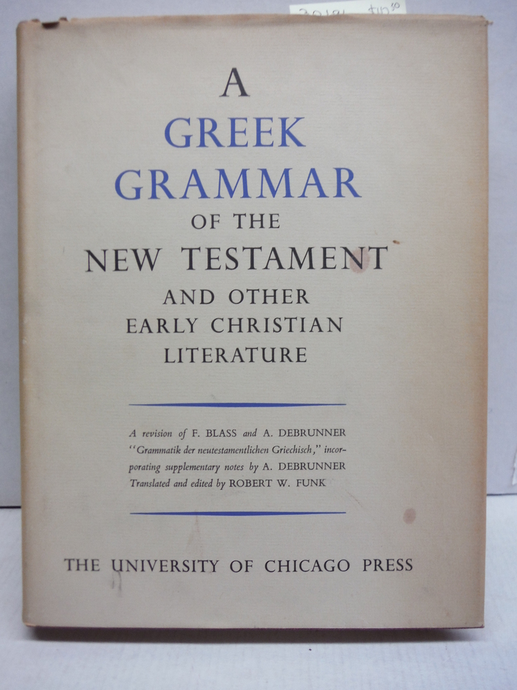 Image 0 of A Greek Grammar of the New Testament and Other Early Christian Literature