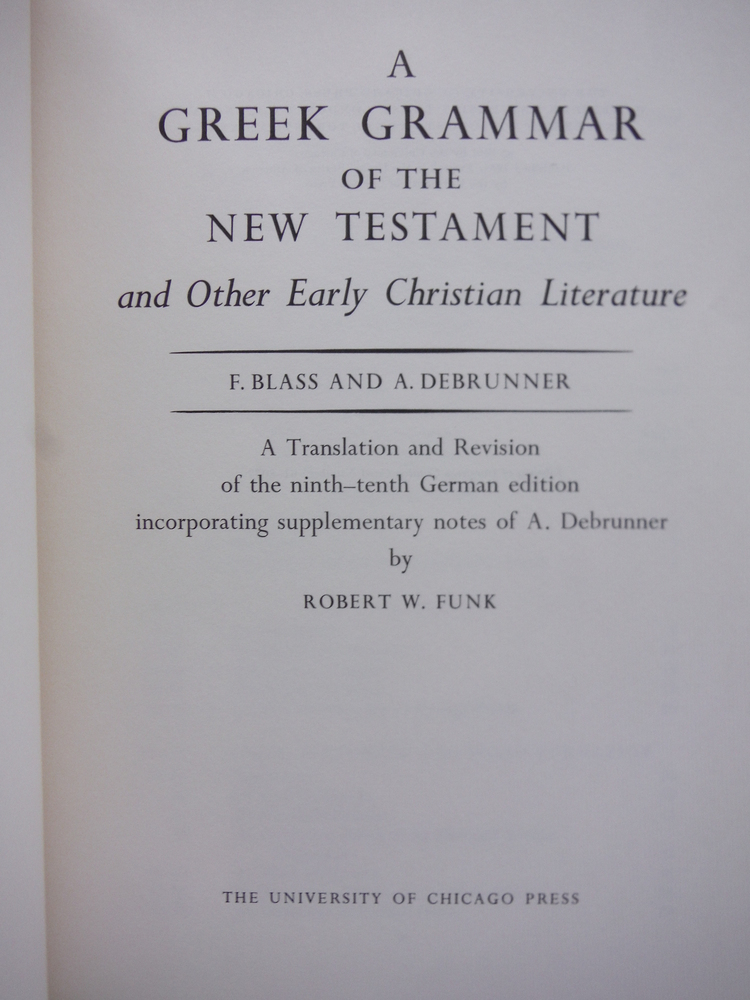 Image 1 of A Greek Grammar of the New Testament and Other Early Christian Literature