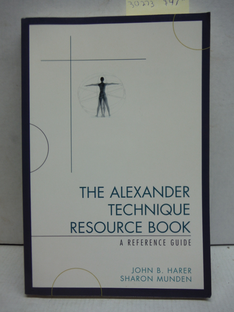 Image 0 of The Alexander Technique Resource Book: A Reference Guide