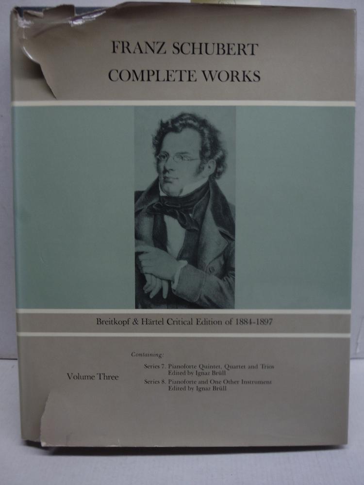 Franz Schubert Complete Works Volume Three