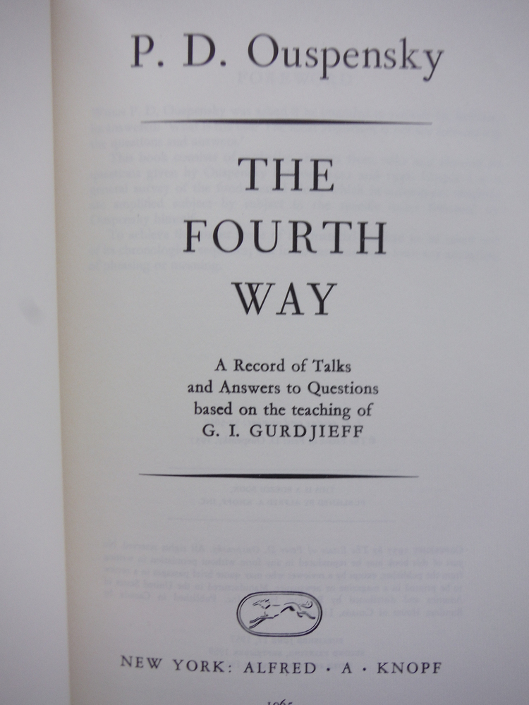 Image 1 of The Fourth Way: A Record of Talks and Answers to Questions Based on the Teaching