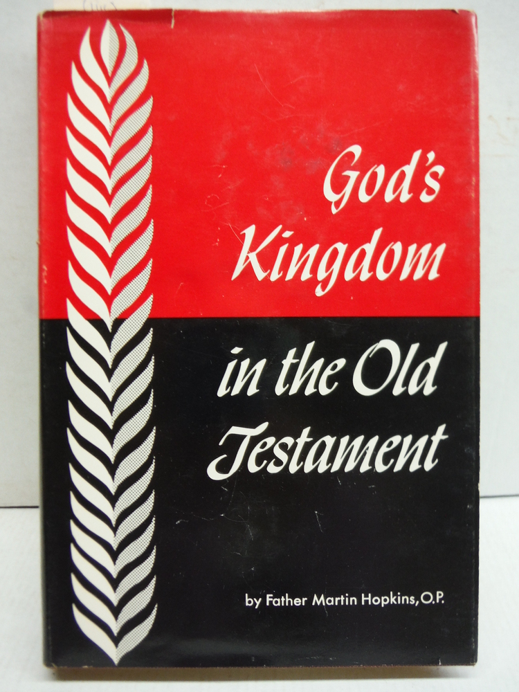 God's Kingdom in the Old Testament