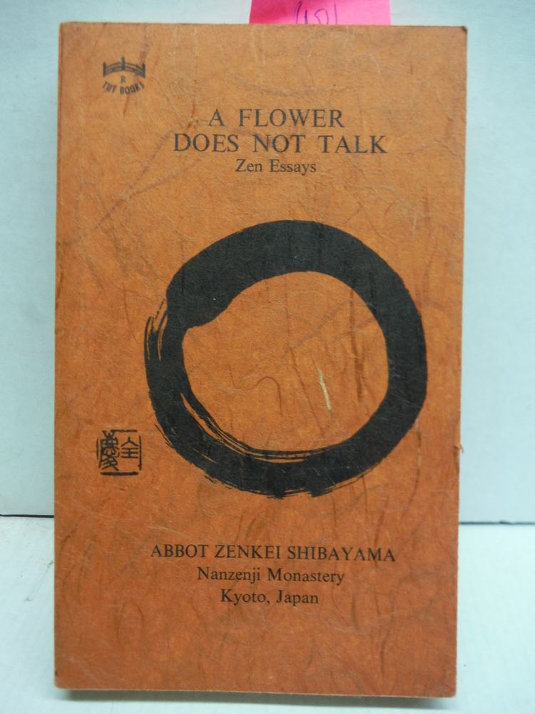 Image 0 of A Flower Does Not Talk: Zen Essays
