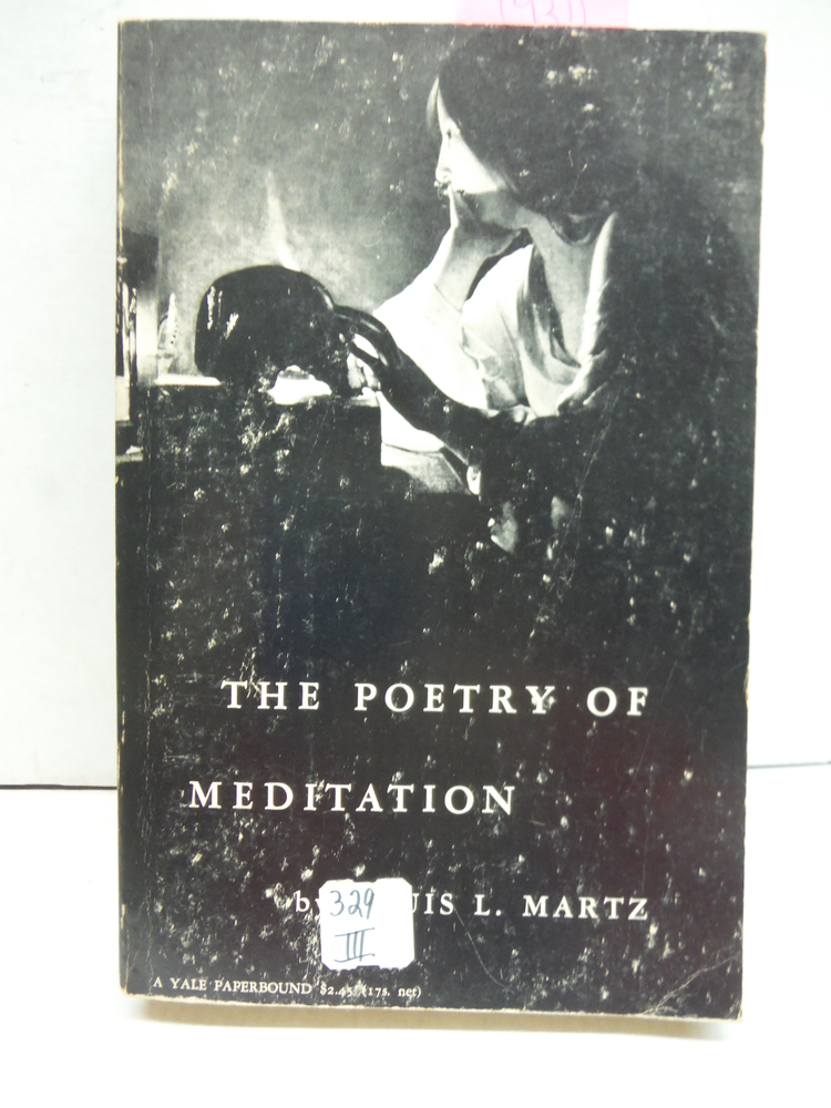 Image 0 of The Poetry of Meditation: A Study in English Religious Literature of the Sevente