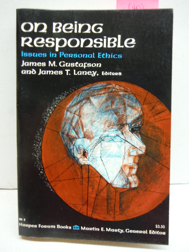 On Being Responsible: Issues in Personal Ethics