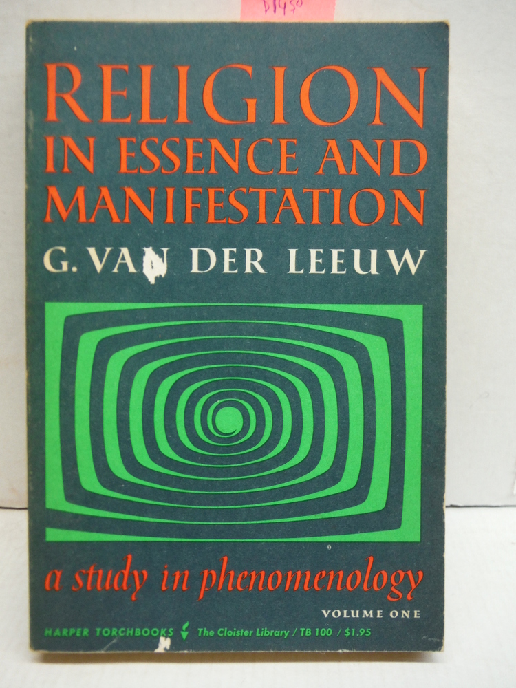 Religion in Essence and Manifestation, Volume 1
