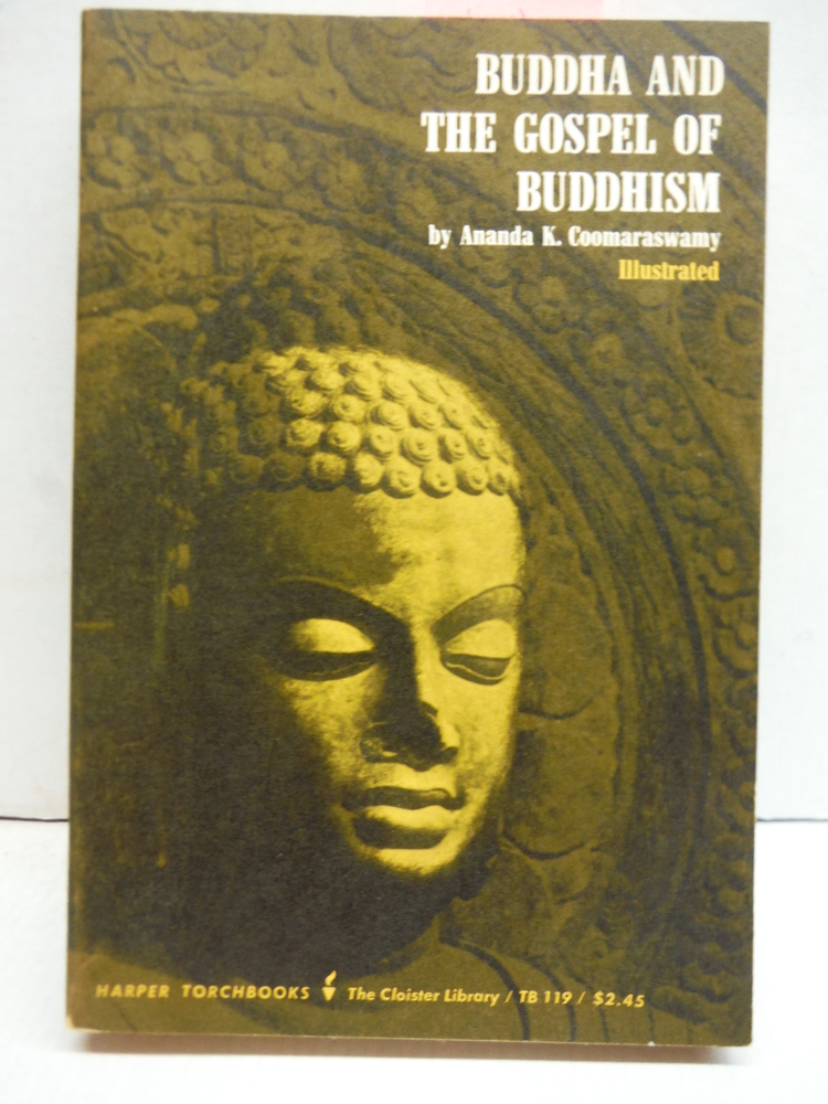 Image 0 of Buddha and the Gospel of Buddhism. Revised, Illustrated Edition
