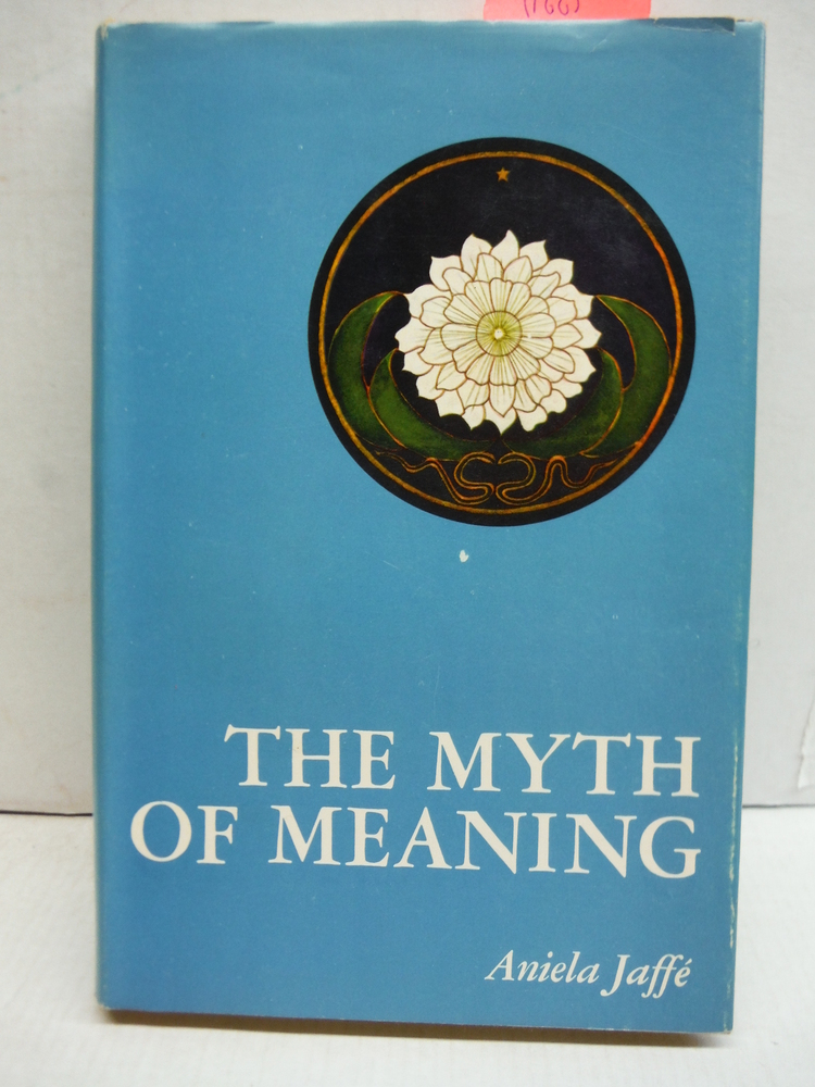 The Myth of Meaning.