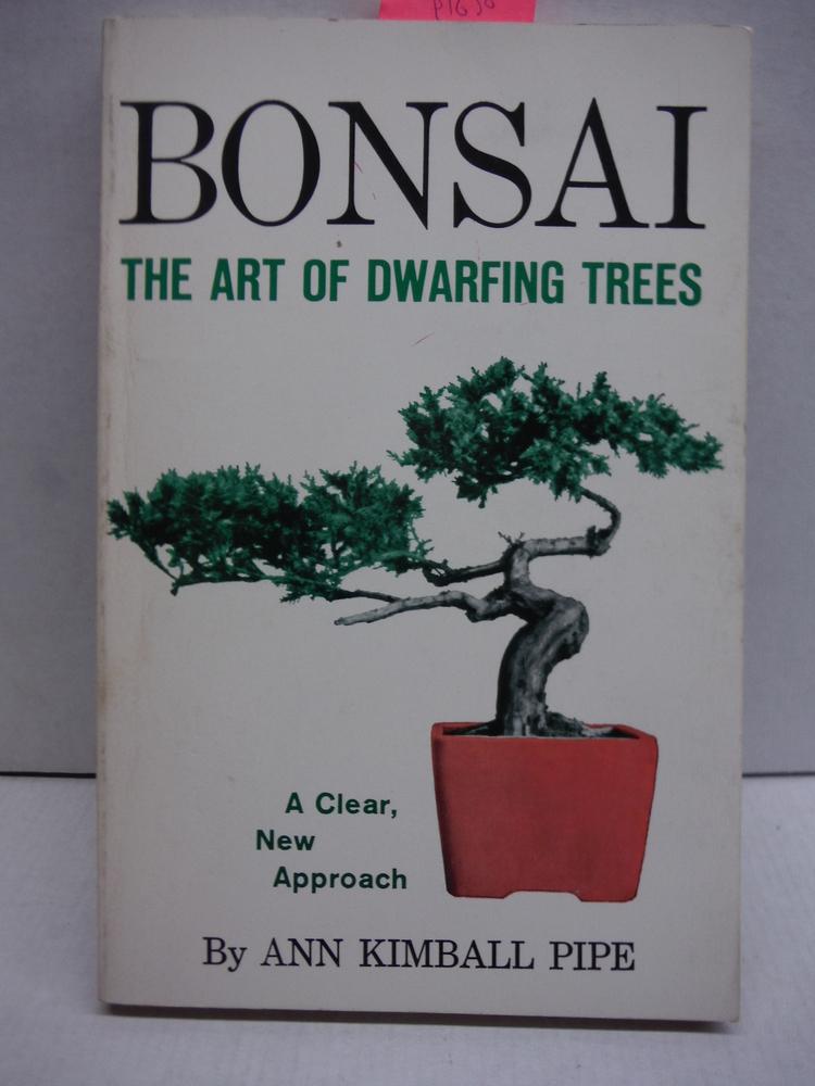 Bonsai: The Art of Dwarfing Trees
