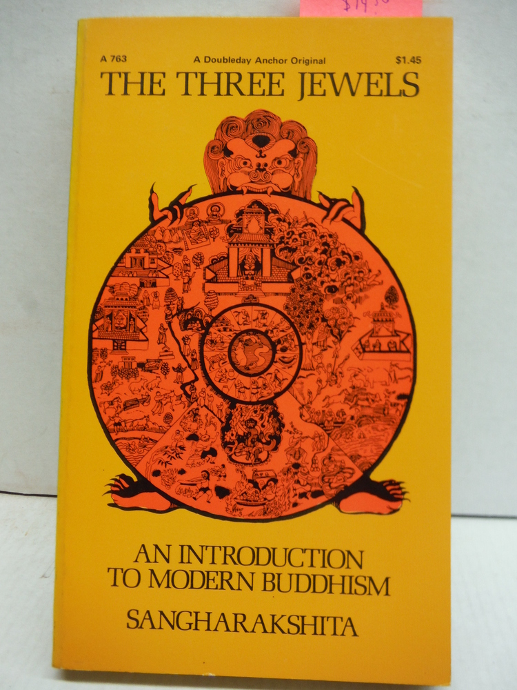 The Three Jewels; An Introduction to Modern Buddhism