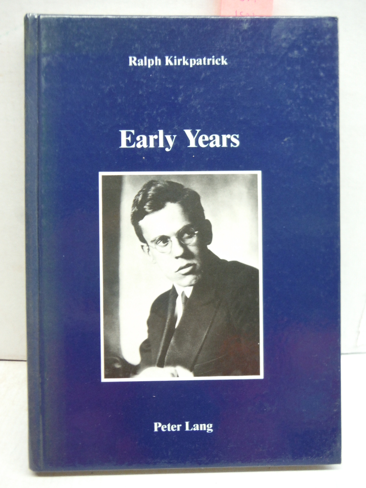 Early Years: With an epilogue by Frederick Hammond