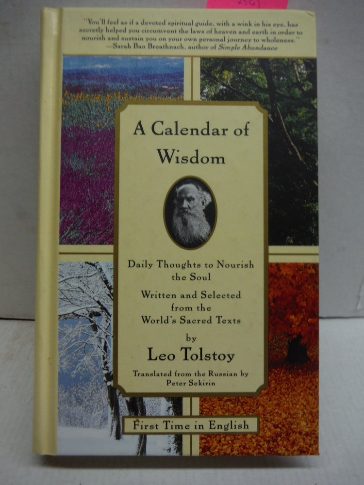 A Calendar of Wisdom: Daily Thoughts to Nourish the Soul, Written and Selected f
