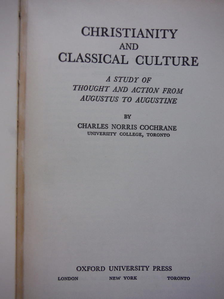 Image 1 of Christianity and Classical Culture A Study of Thought and Action from Augustus t