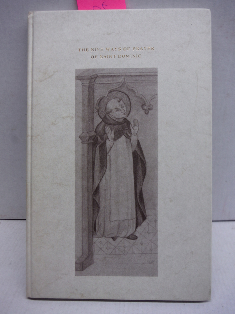 The Nine Ways of Prayer of Saint Dominic - After the Miniatures in Codex Rossian