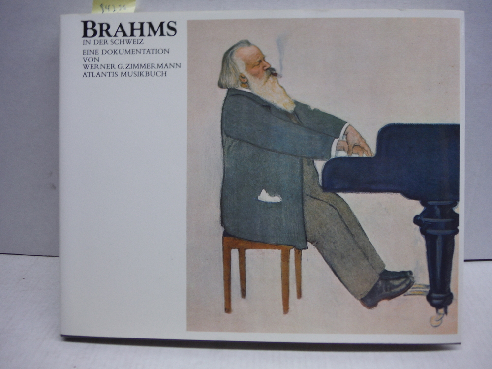 Brahms in der Schweiz: Eine Dokumentation (German Edition)