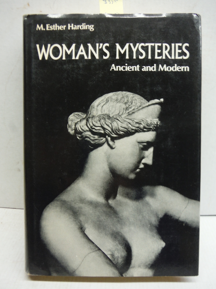 Woman's Mysteries Ancient and Modern