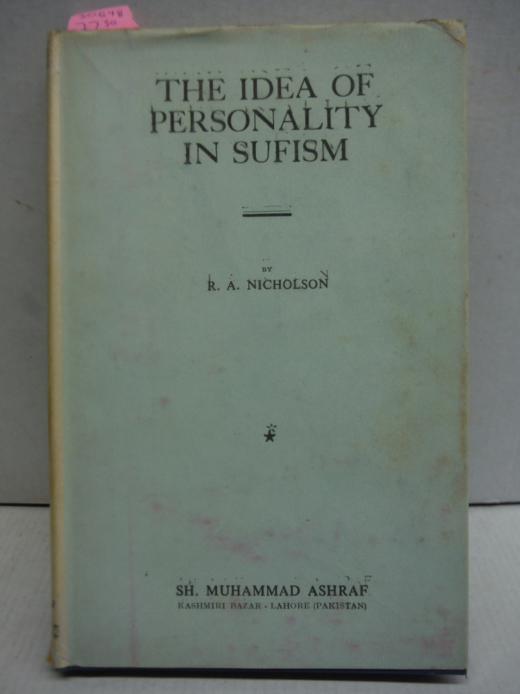 The Idea of Personality in Sufism -- Three Lectures Delivered in the University