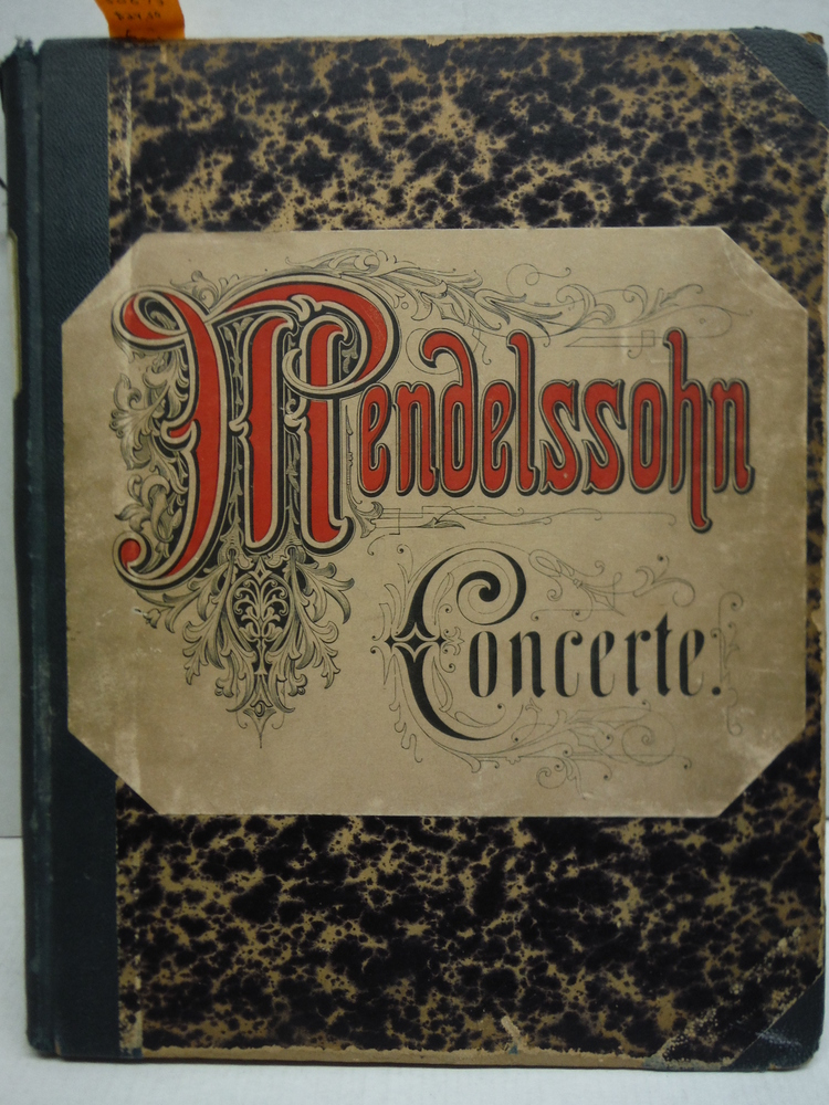 Felix Mendelssohn Bartholdy's Sammtliche Werke Concerte fur Pianoforte solo mit