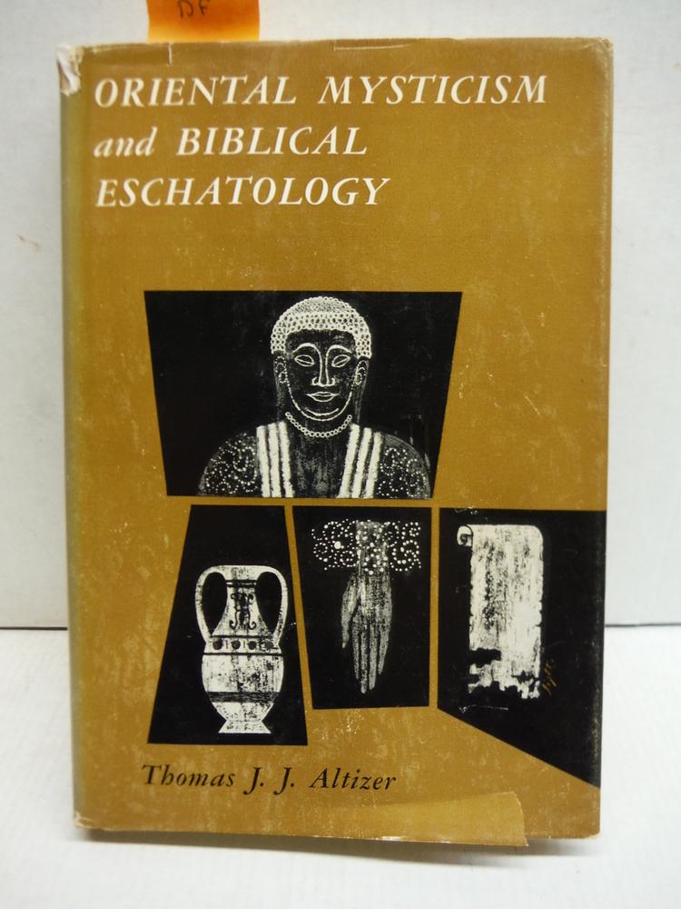 Oriental mysticism and Biblical eschatology