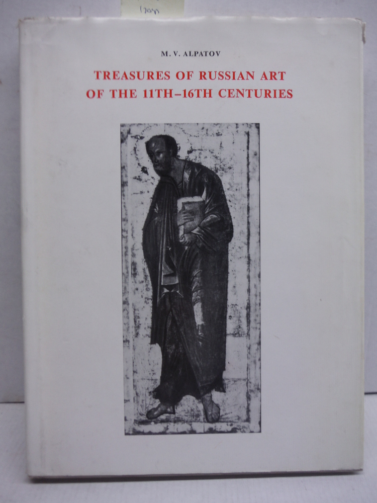 Treasures of Russian Art in the 11th - 16th Centuries (Painting)