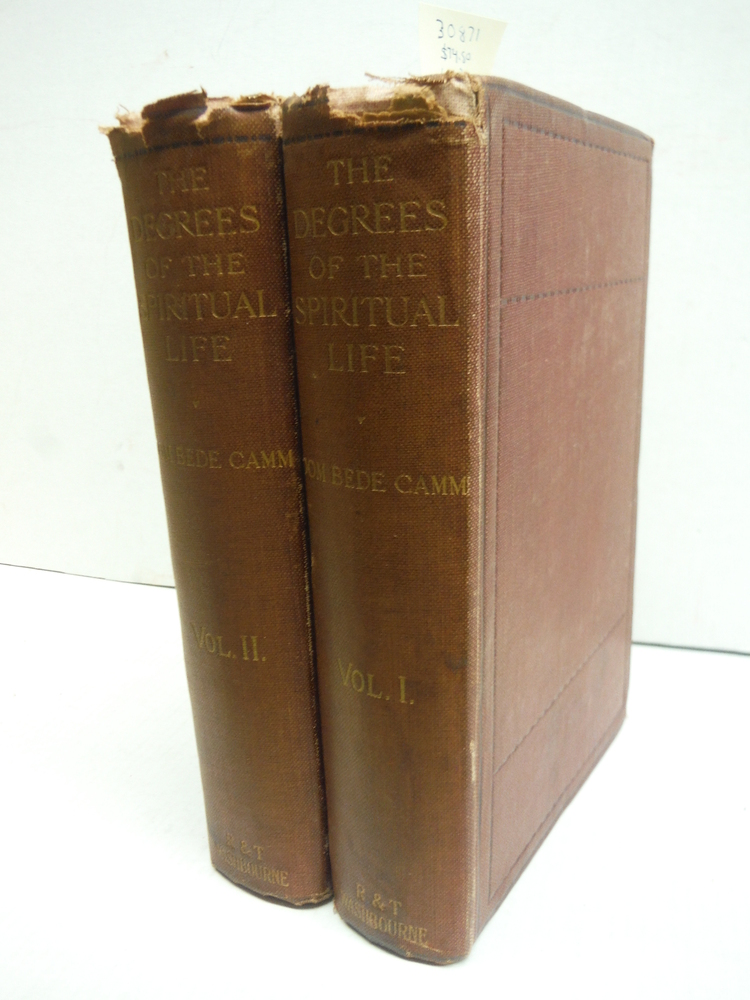 The Degrees of the Spiriual Life A Method of Directing Souls According to their