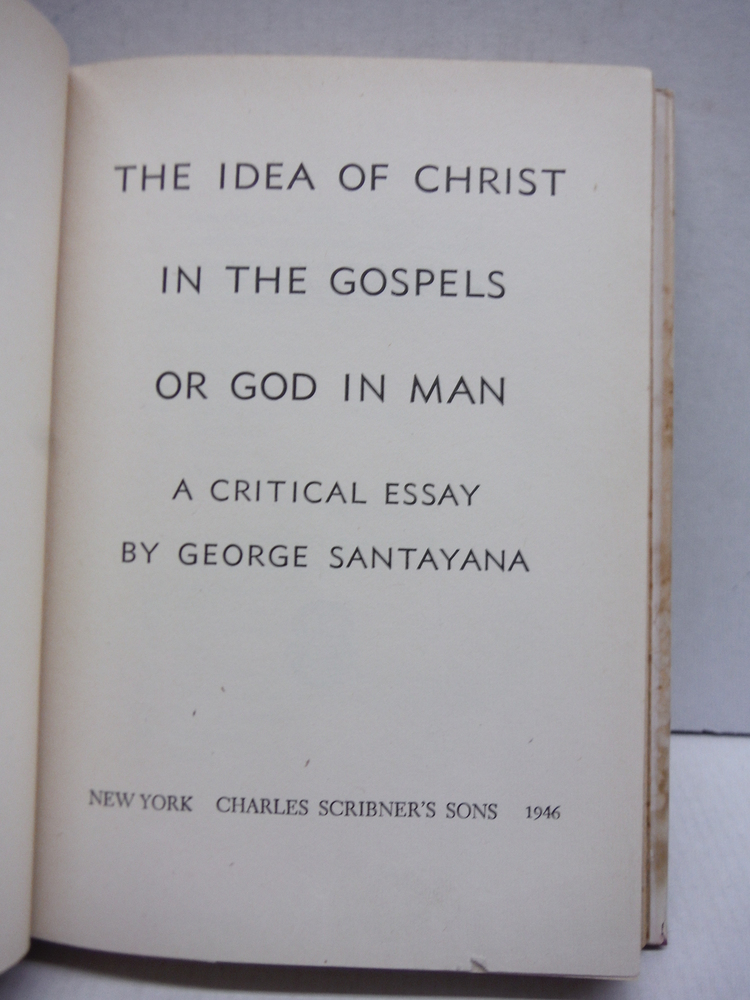 Image 1 of Idea Of Christ In The Gospels Or God In Man - A Critical Essay