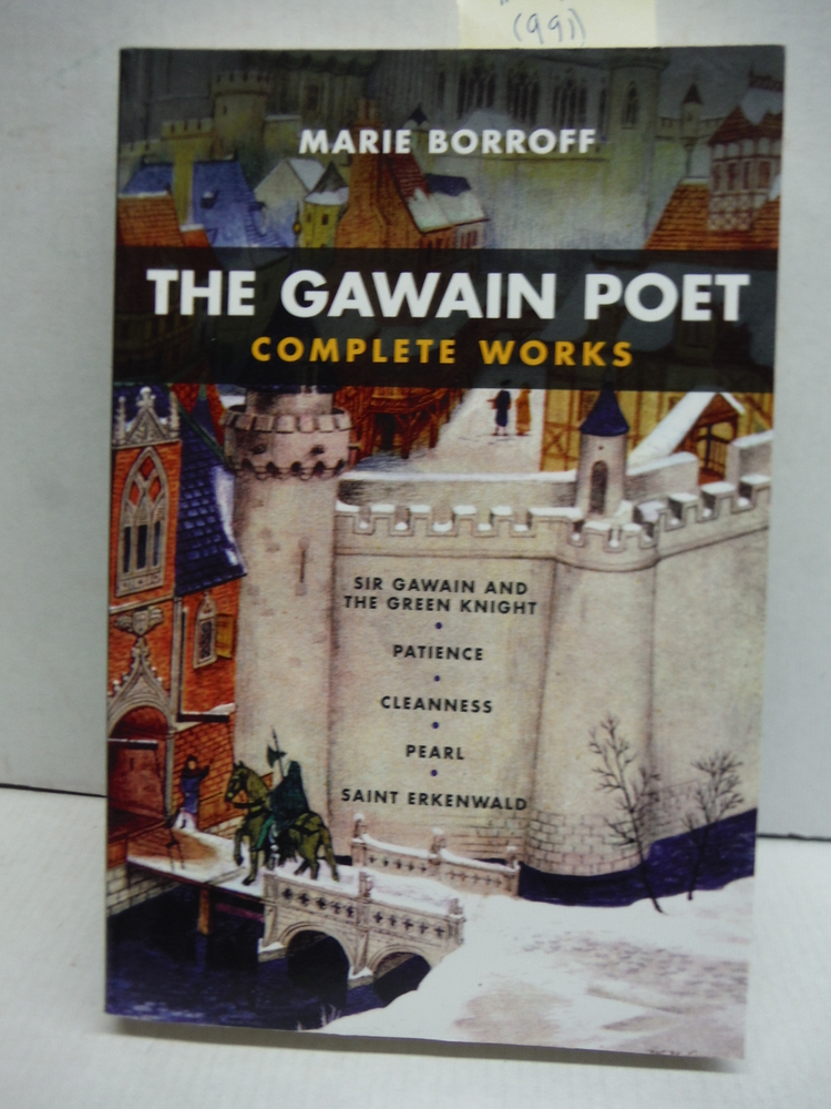 The Gawain Poet: Complete Works: Sir Gawain and the Green Knight, Patience, Clea
