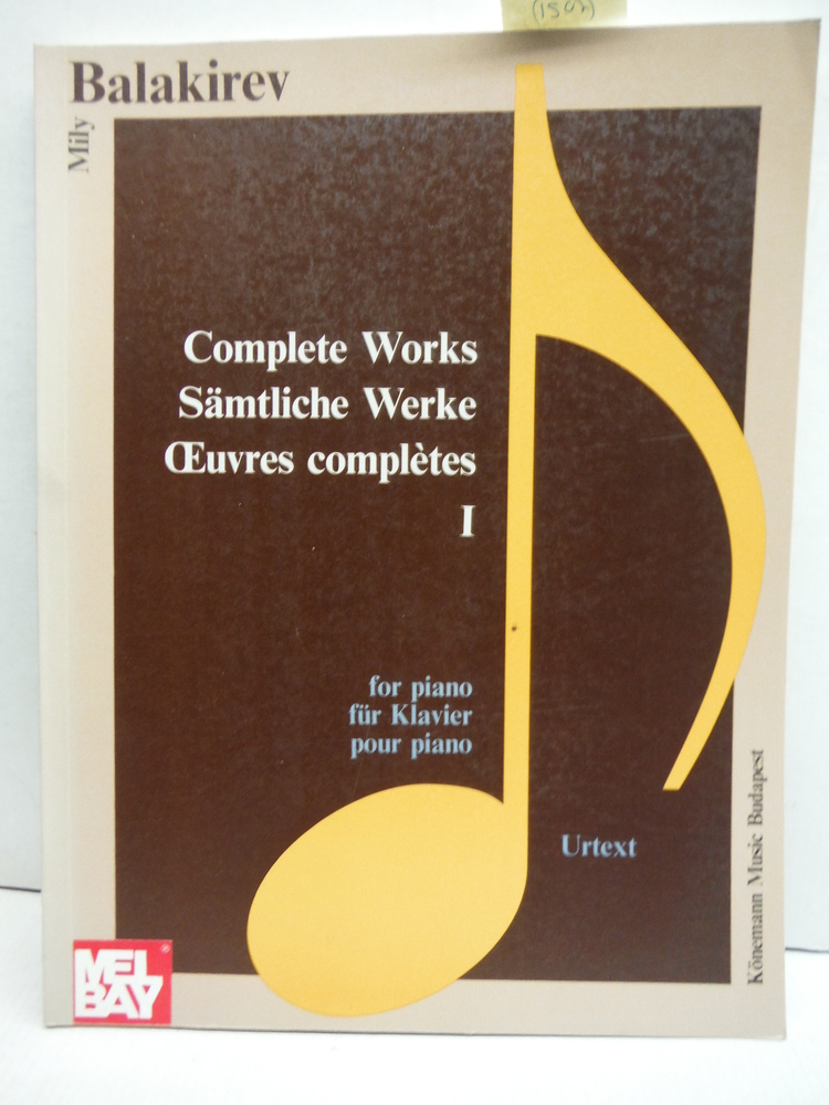 Balakirev: Complete Piano Works Book 1