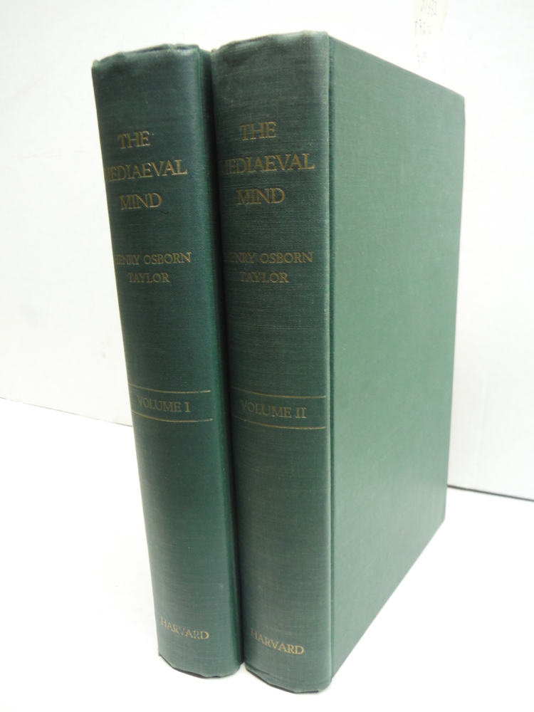 The Mediaeval Mind A History of the Development of Thought and Emotion in the Mi