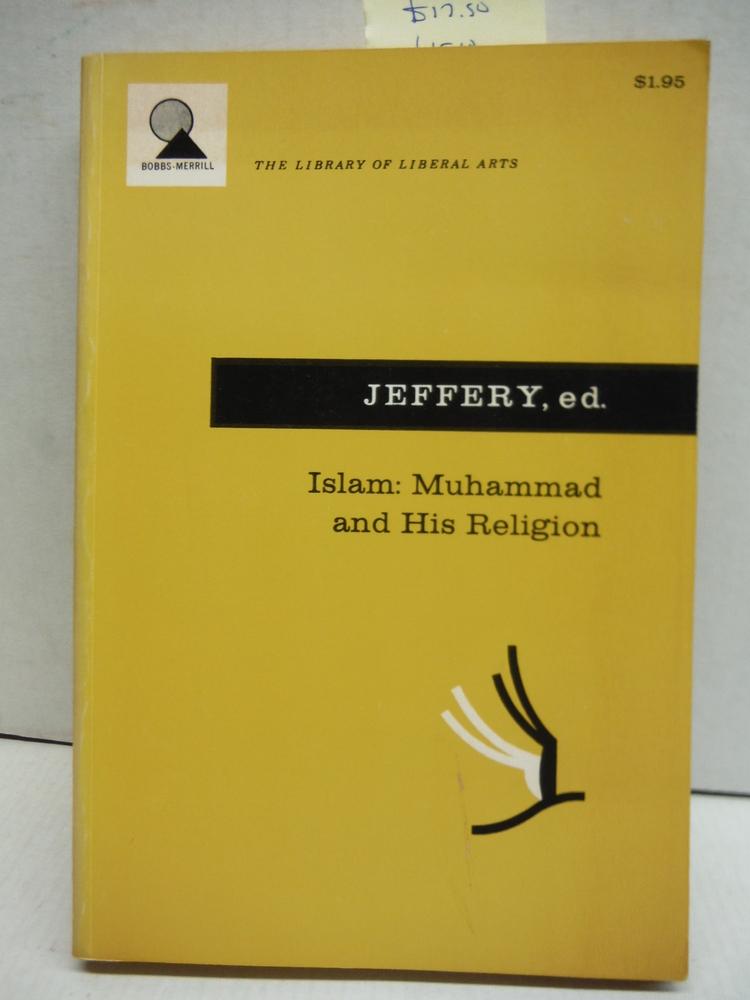 Islam: Muhammad and His Religion