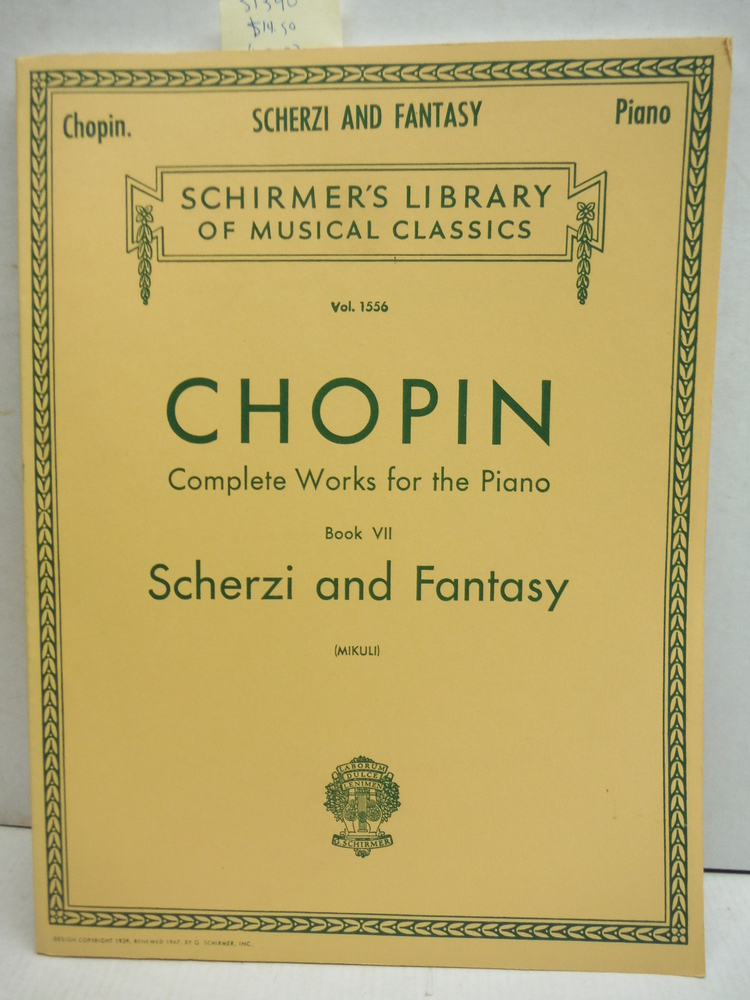 Chopin Complete Works for the Piano Book VII Scherzi and Fantasy