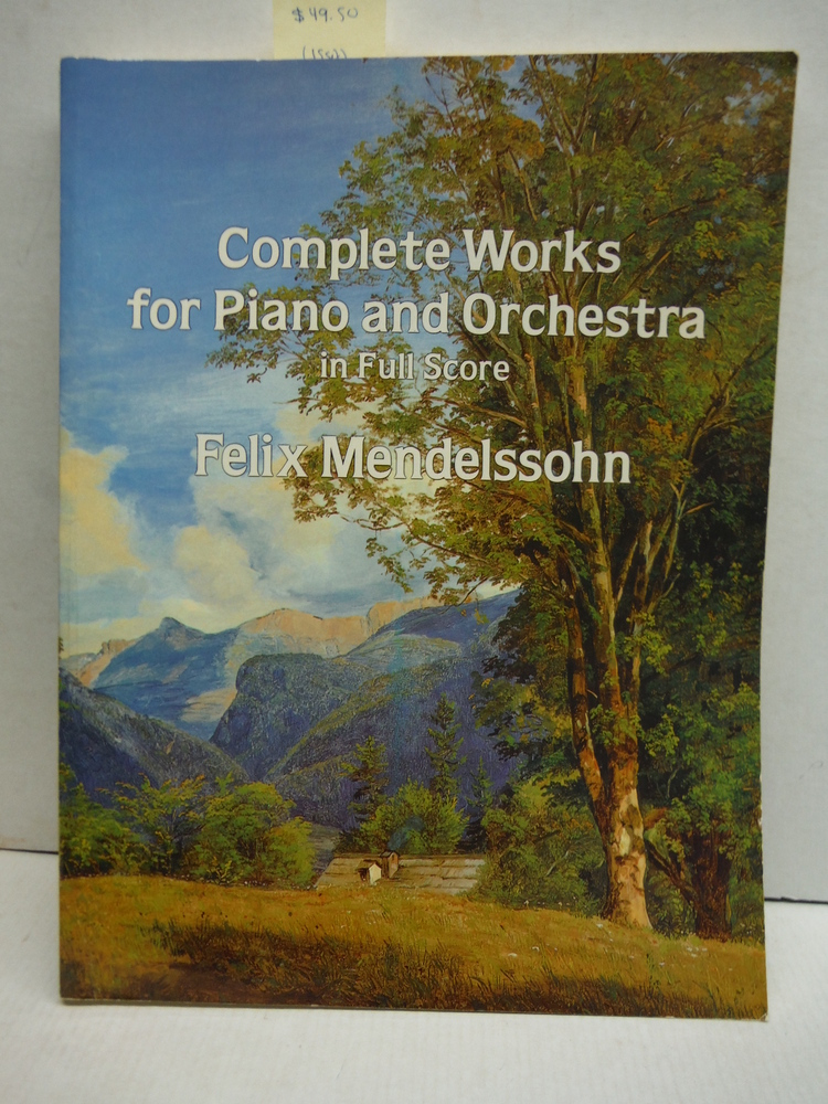 Complete Works for Piano and Orchestra in Full Score