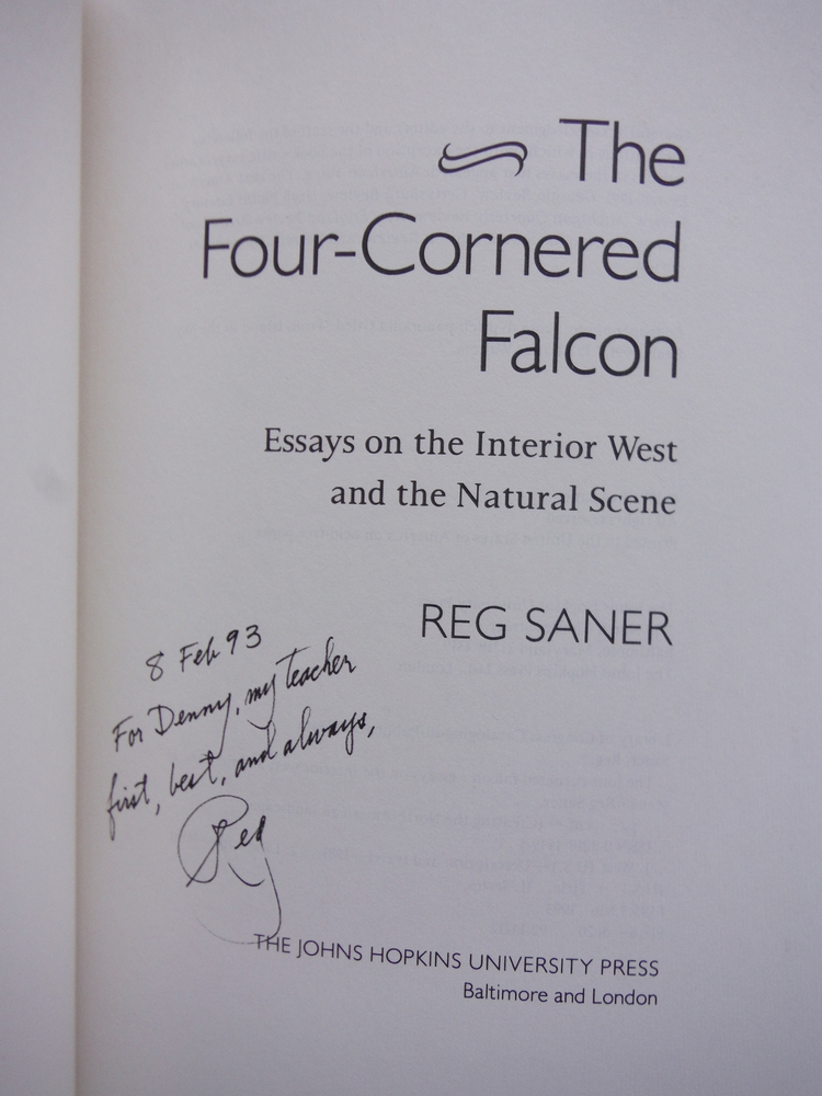 Image 1 of The Four-Cornered Falcon: Essays on the Interior West and the Natural Scene (Cre