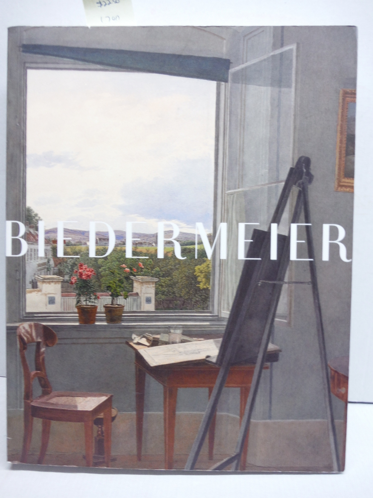 Biedermeier: The Invention of Simplicity