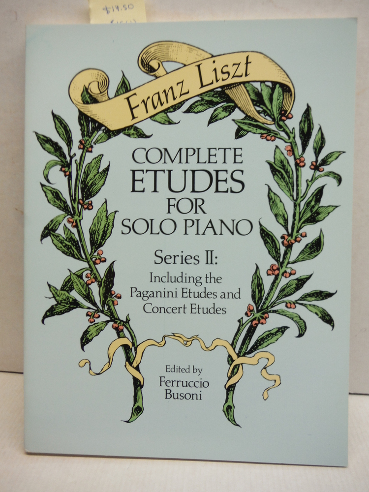 Complete Etudes for Solo Piano, Series II: Including the Paganini Etudes and Con