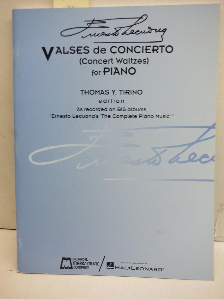 Ernesto Lecuona - Valses De Concierto: Concert Waltzes for Piano