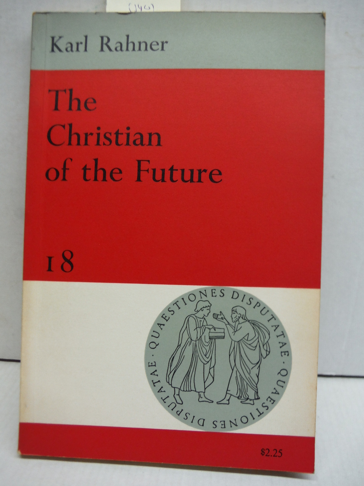 The Christian of the Future