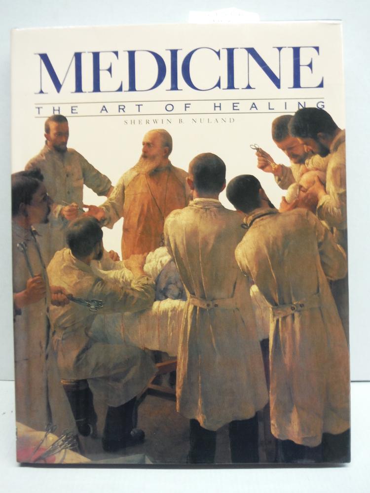 Medicine: The Art of Healing