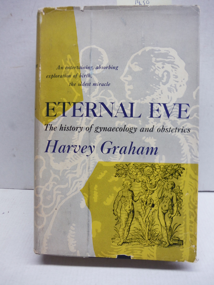 ETERNAL EVE The History of Gynaecology & Obstetrics